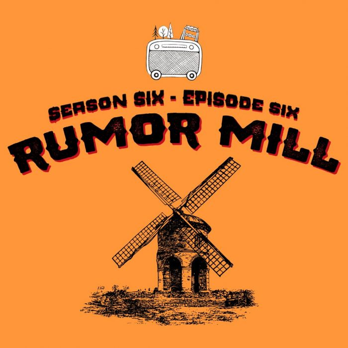 Season 6 – Chapter 6: Rumor Mill