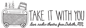 Take It With You - Live Radio Theatre